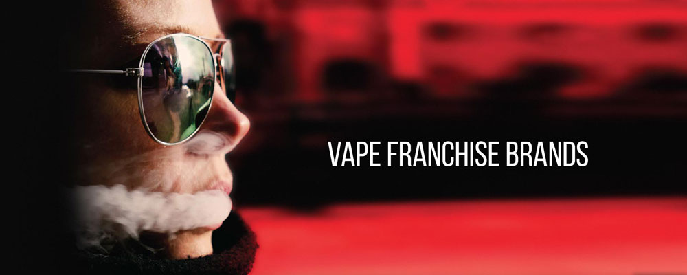 Vape Franchise Brands In The US