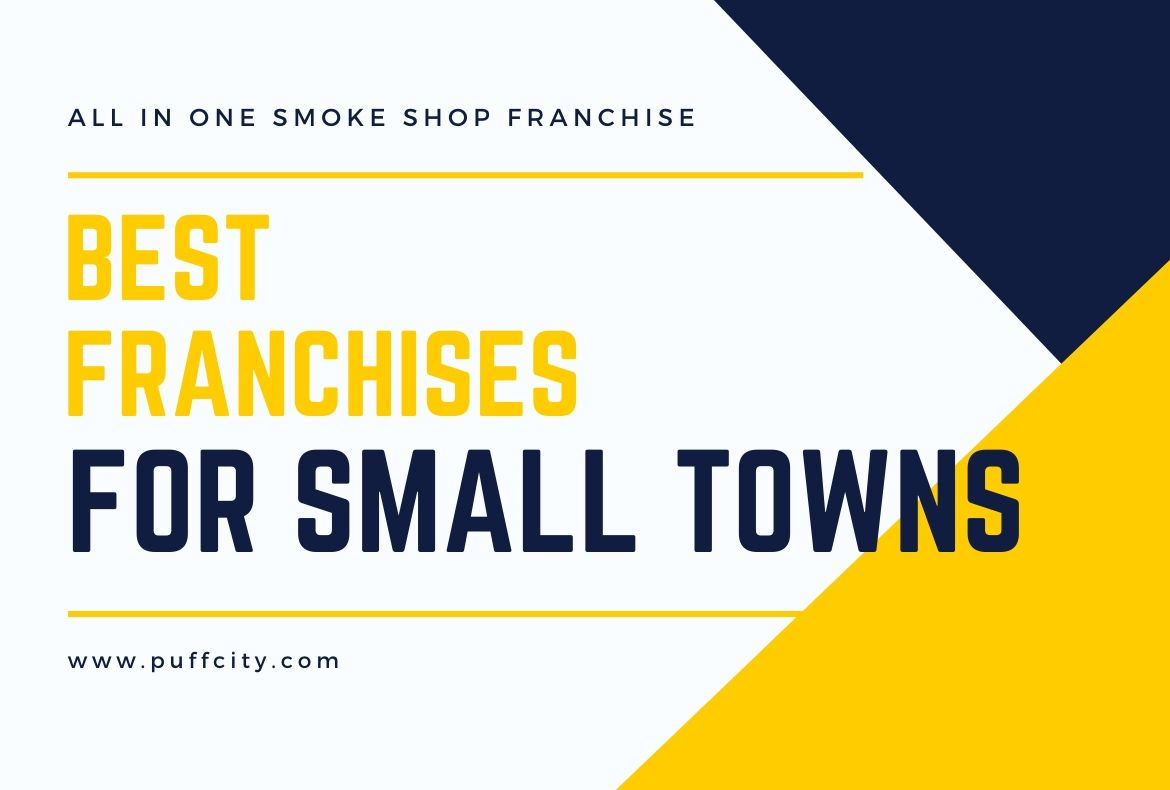 Best Franchises For Small Towns