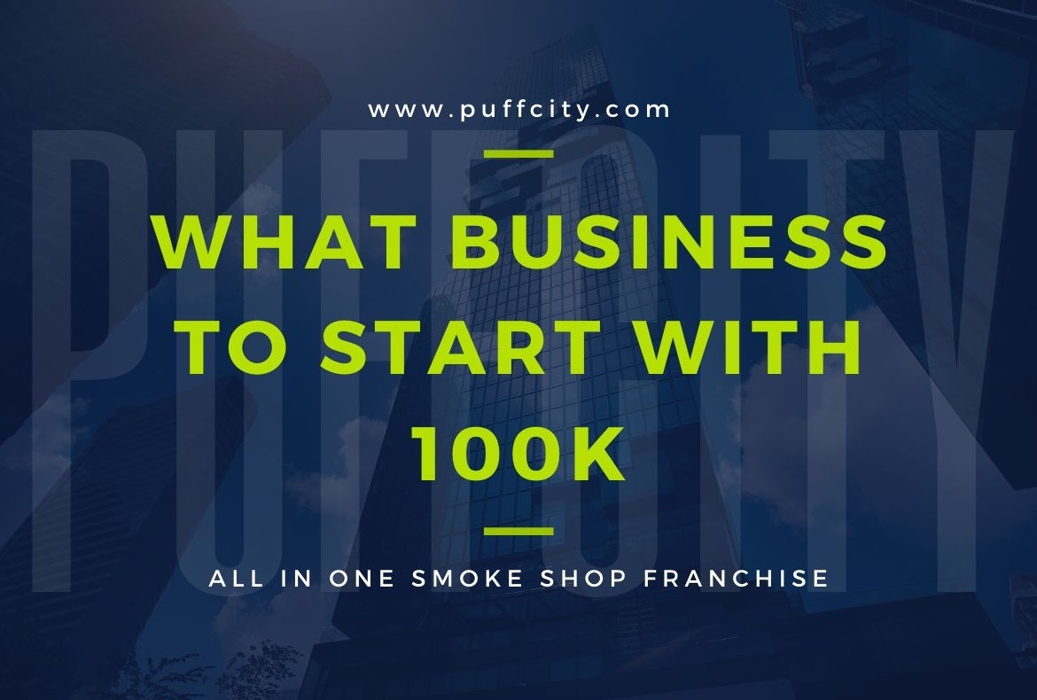 What Business to Start With 100k