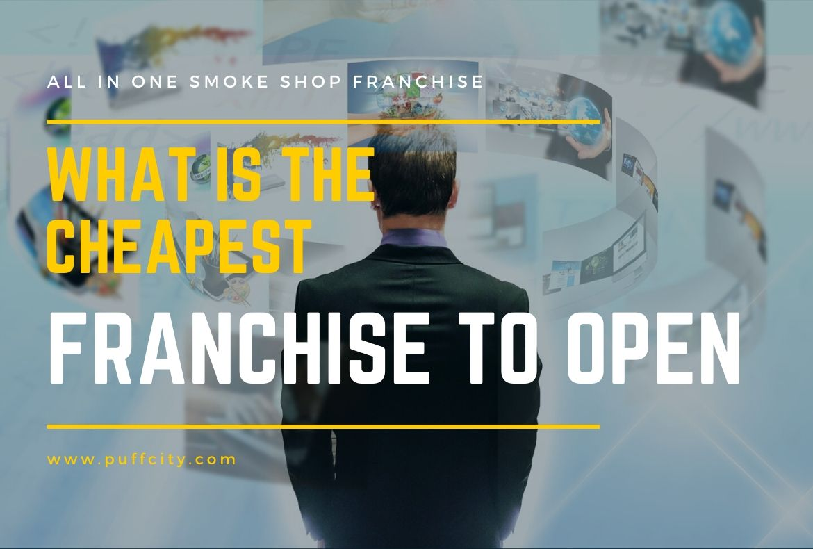 What is the cheapest franchise to open-2