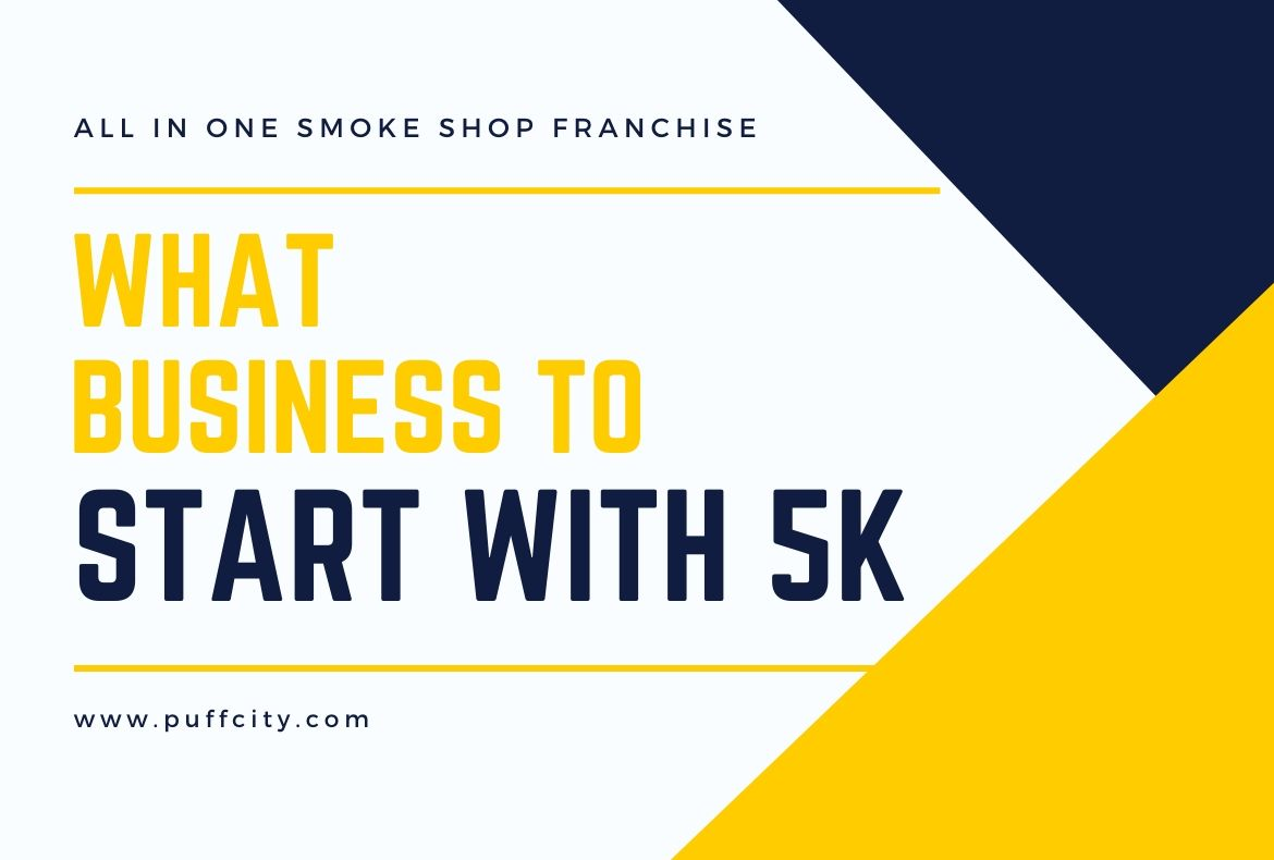 What Business to Start With 5K-2