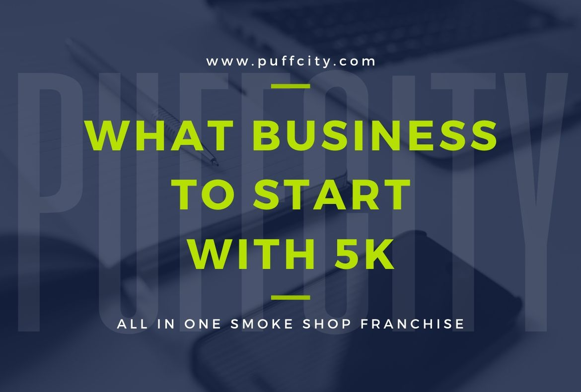 What Business to Start With 5K