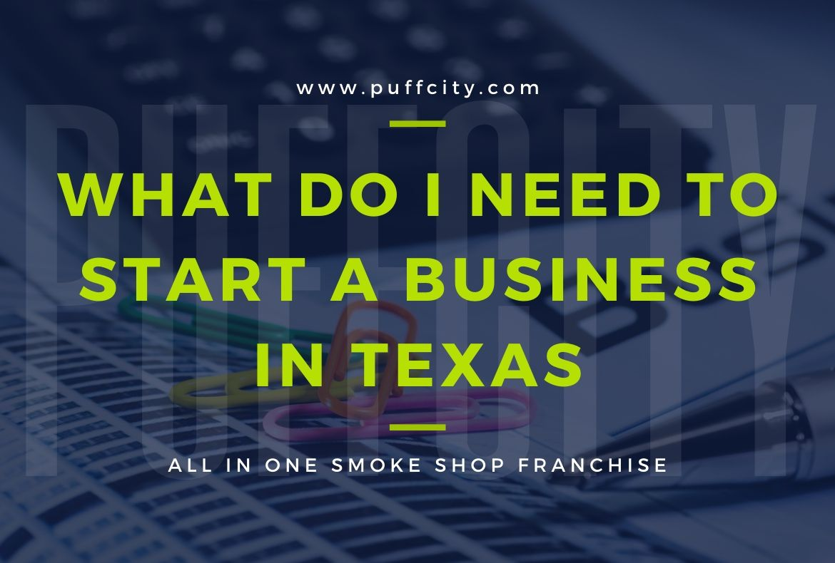 What Do I Need To Start A Business In Texas