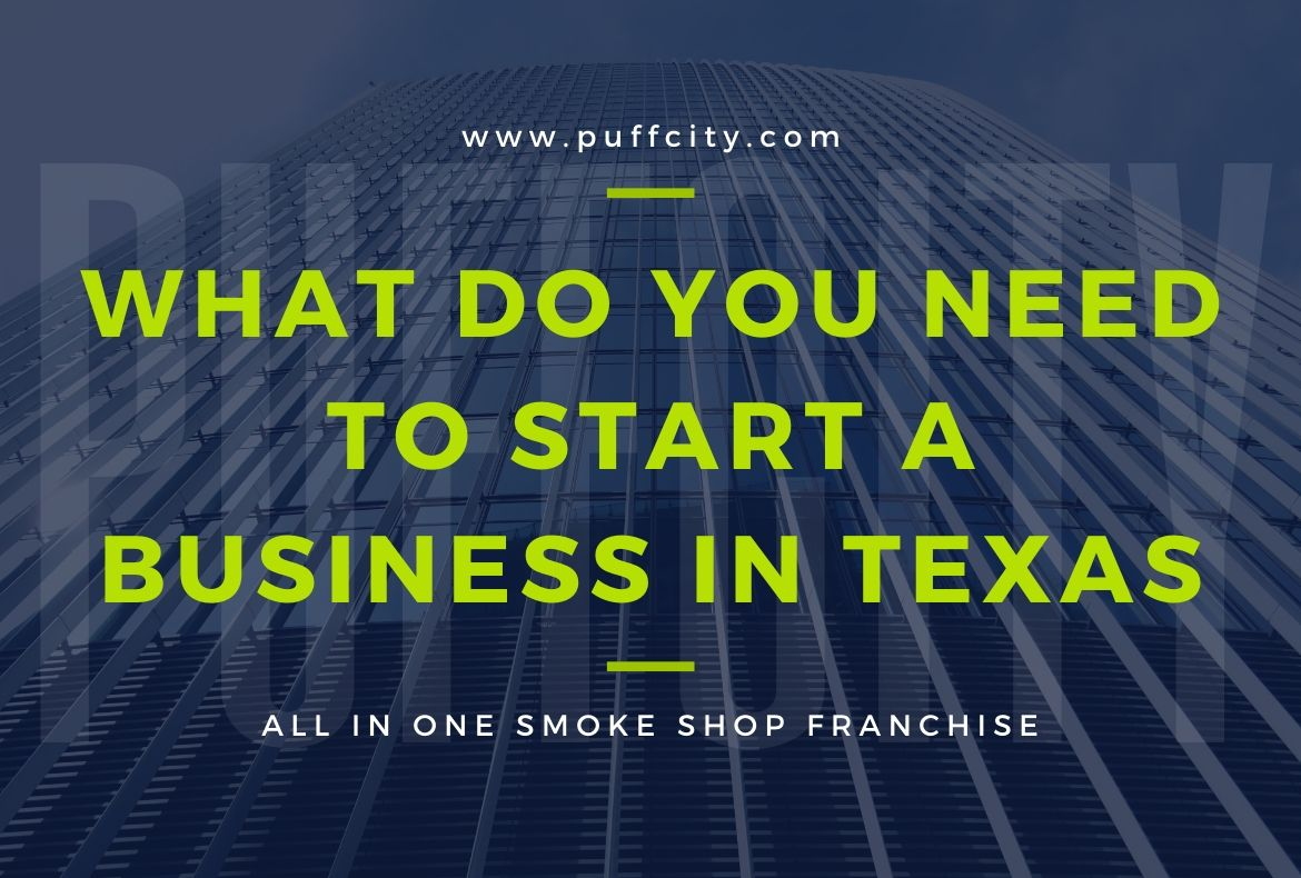 What Do You Need to Start a Business in Texas