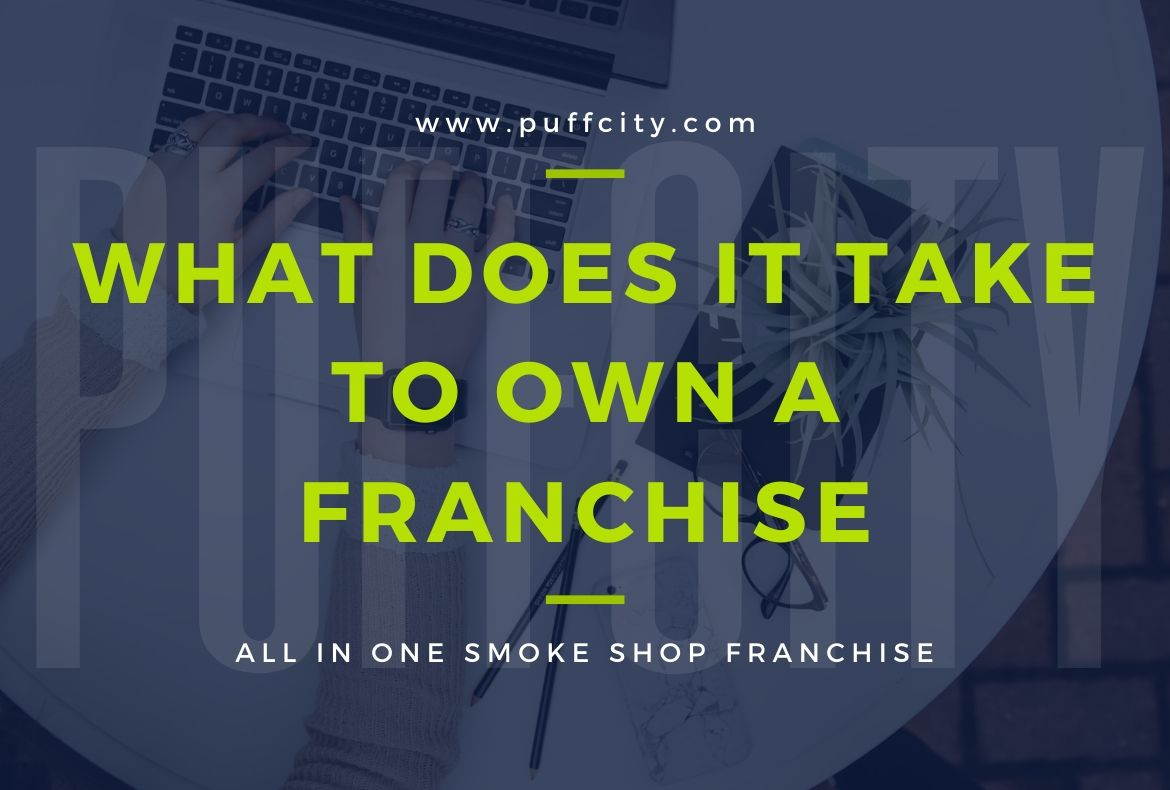 What Does it Take to Own a Franchise