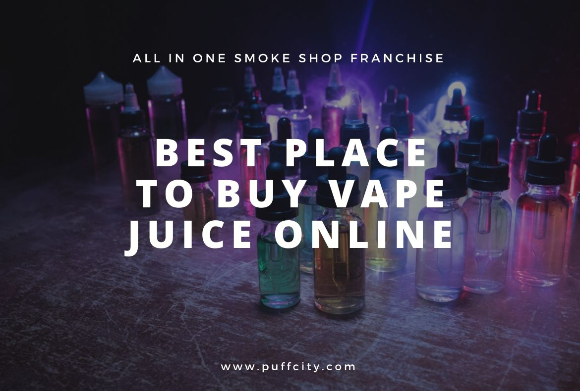 Best Place to Buy Vape Juice Online